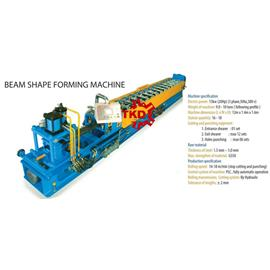 BEAM SHAPE FORMING MACHINE